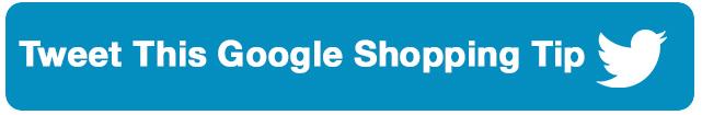 tweet-thing-google-shopping-tip_edited-1
